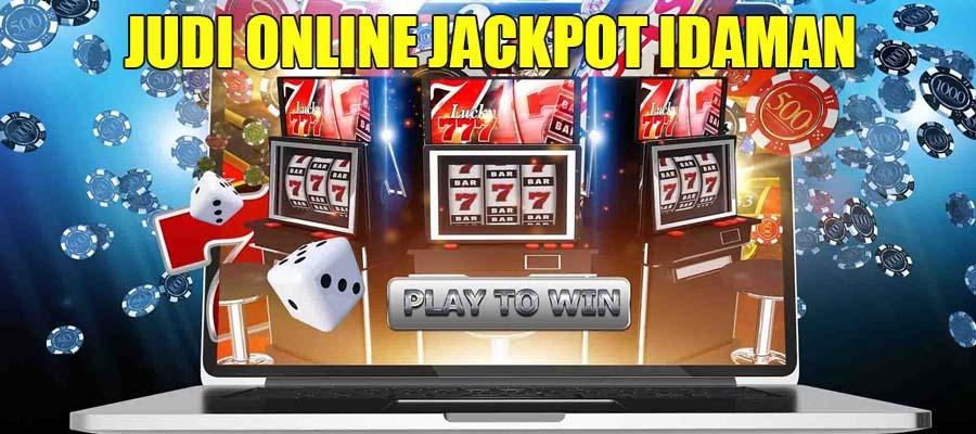 Situs Judi Online Jackpot Idaman